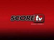 SCOREtv Season TWO Video 4